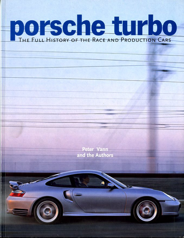 Porsche Turbo - The full history of the race and production cars