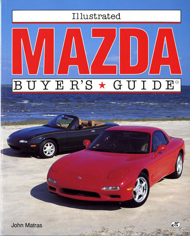 Illustrated Mazda Buyer's guide