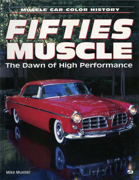 Fifties Muscle. The dawn of high performance