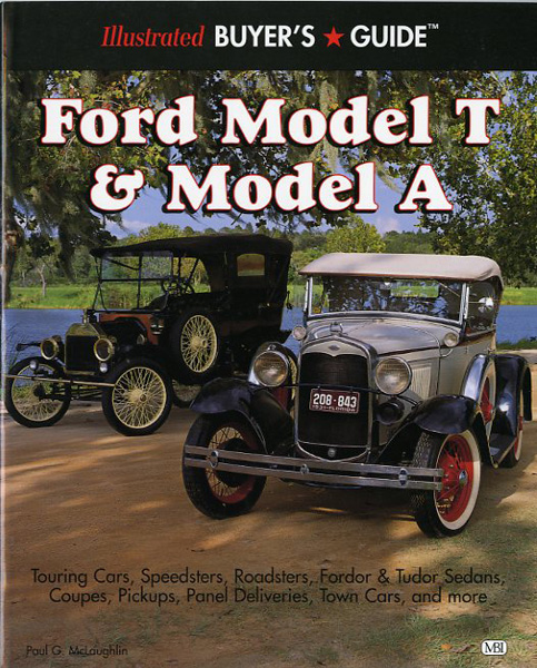 Ford Model T & Model A illustrated buyer's guide