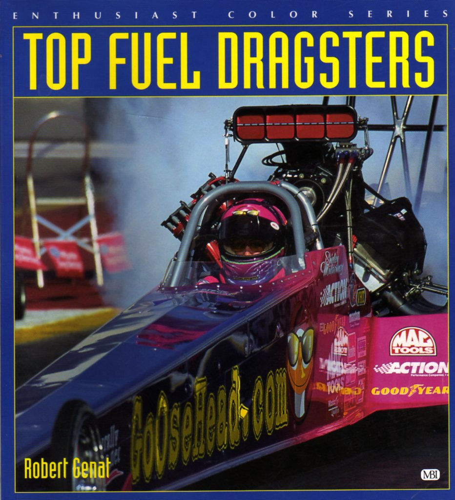 Top Fuel Dragsters - Enthusiast Color Series