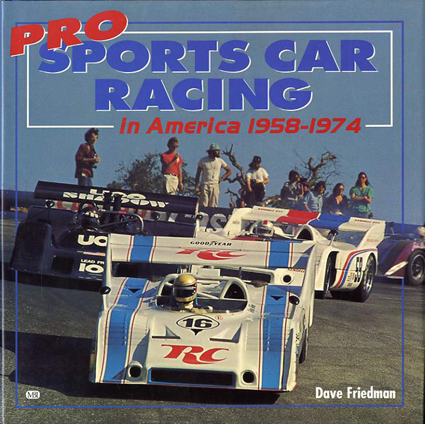 Pro Sports Car Racing in America 1958-1974