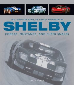 The complet book of Shelby Automobiles