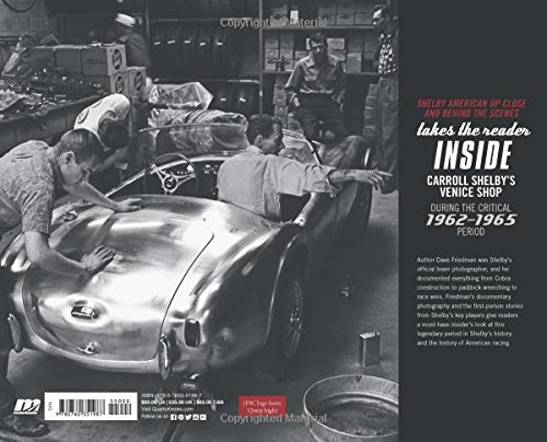 Shelby American Up Close and Behind the Scenes: 1962-1965 : The Venice Years