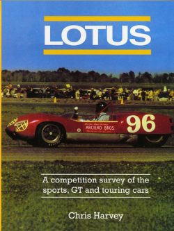 Lotus a competition survey of the sports, GT and touring cars