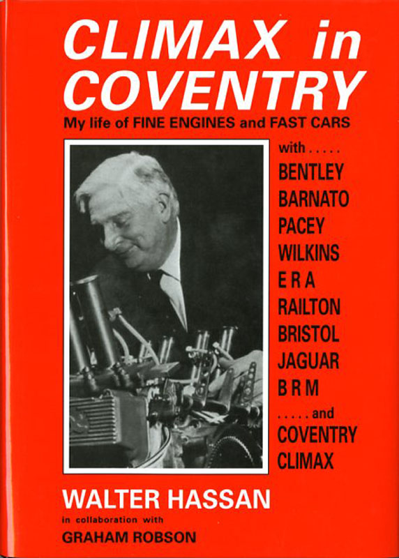 Climax in Coventry My life of fine engines and fast cars