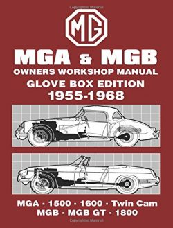 MG MGA & MGB Owners Workshop Manual 1955-1968