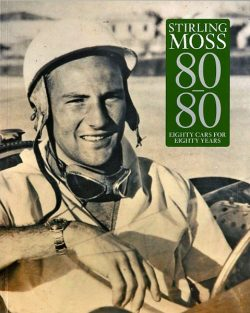 Stirling Moss 80/80 eighty cars for eighty years