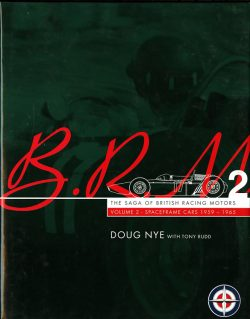 BRM, The Saga of British Racing Motors Vol.2