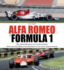 Alfa Romeo & Formula 1- From the first World Championship to the long-awaited return
