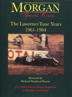 Morgan Sports Cars - The LawrenceTune Years 1961-1964