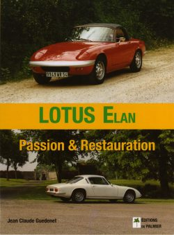 Lotus Elan. Passion et restauration