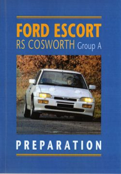 Ford Escort RS Cosworth Groupe A Preparation