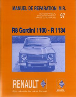 Renault 8 Gordini 1100 - R1134 Manuel de réparation MR97