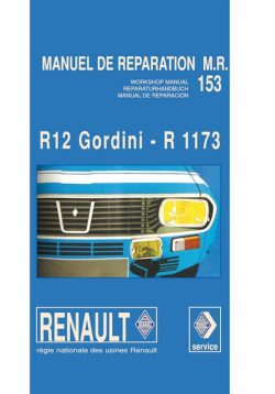 Renault 12 Gordini Manuel de réparation MR153