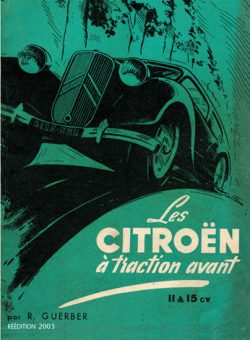 Les Citroën à Traction Avant 11 & 15 CV