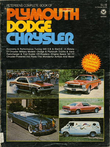 Petersen's complete book of Plymouth Dodge Chrysler