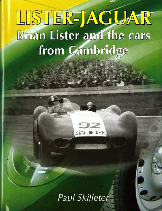 Lister Jaguar Brian Lister and the cars from Cambridge