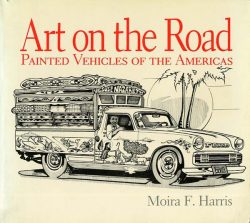Art on the road. Painted vehicules of the Americas
