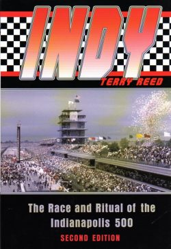 Indy - The race and ritual of the Indianapolis 500