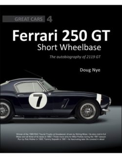 Ferrari 250 GT SWB : The autobiography of 2119 GT