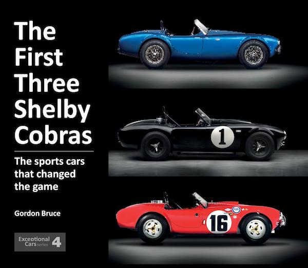 The First Three Shelby Cobras - Exceptional Cars N°3