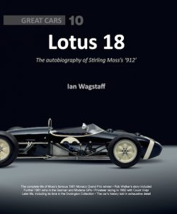 Lotus 18 : The Autobiography of Stirling Moss's « 912 »