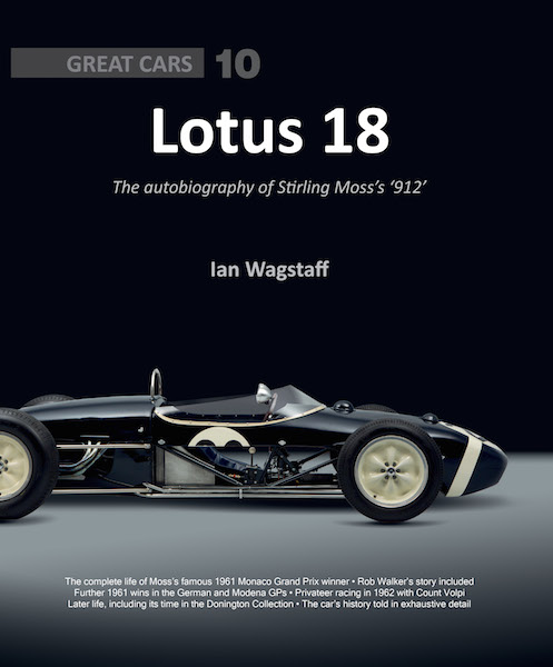 Lotus 18 : The Autobiography of Stirling Moss's «912»