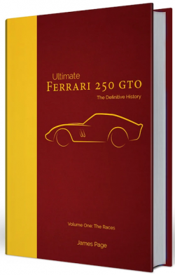 Ultimate Ferrari 250 GTO - The Definitive History