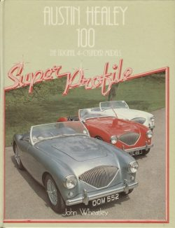 Austin Healey 100 The original 4-cylinder models (K015)