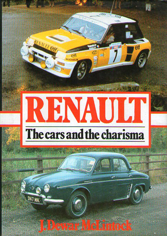 RENAULT - The cars and the charisma