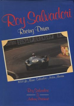 Roy Salvadori - Racing Driver (SCRIB352)