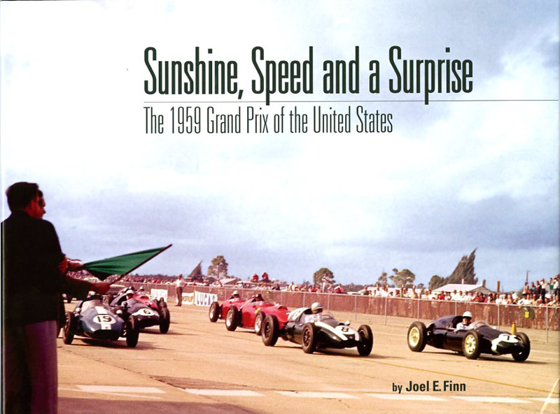 Sunshine, Speed and a Surprise The 1959 Grand Prix of the United States