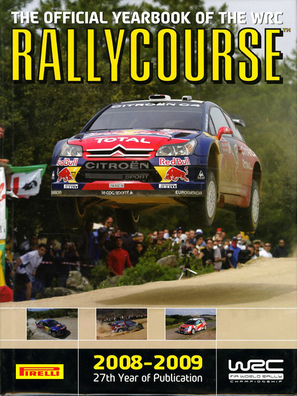 2008 RALLYCOURSE, The official yearbook of the WRC