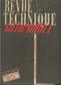Revue Technique Automobile n°57 - Janvier 51 - Dodge / De Soto / Plymouth 1949 -1950