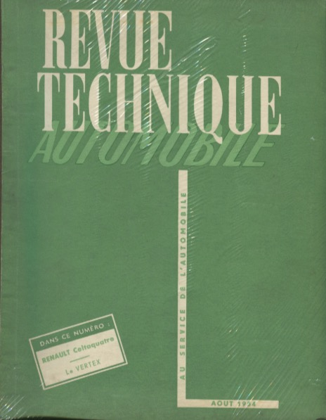 Revue Technique Automobile n°100 - Août 54 - Renault Celtaquatre / Le Vertex