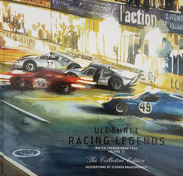 Uli Ehret Racing Legends - Water Colour Paintings - Volume IV - The Collectors Edition
