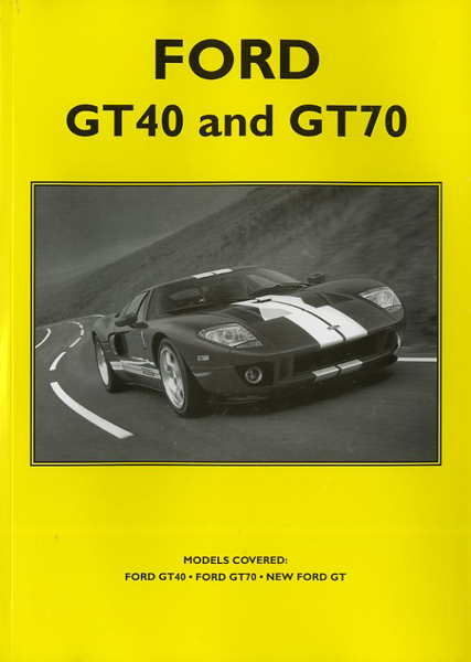 Ford GT40 and GT70