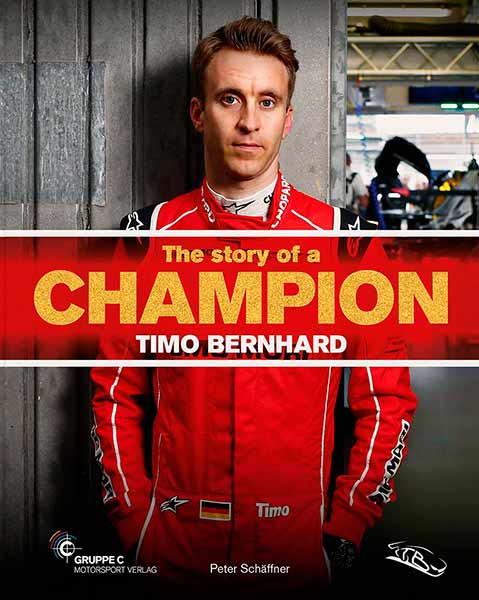 The Story of a Champion - Timo Bernhard