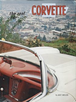 The real Corvette. An illustrated history of Chevrolet's Sport car (K043)