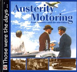 Austerity motoring from armistice until the mid-fifties