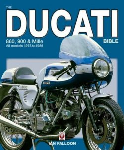 The Ducati 860, 900 & Mille Bible