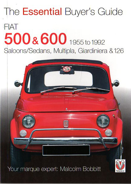 The Essential Buyer's Guide Fiat 500 & 600