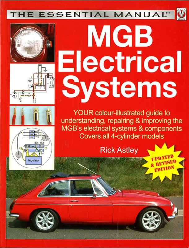 """""""MGB Electrical systems; The essential manual"""""""