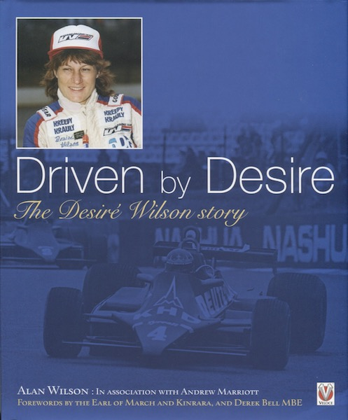 Driven by Desire - The Desiré Wilson Story