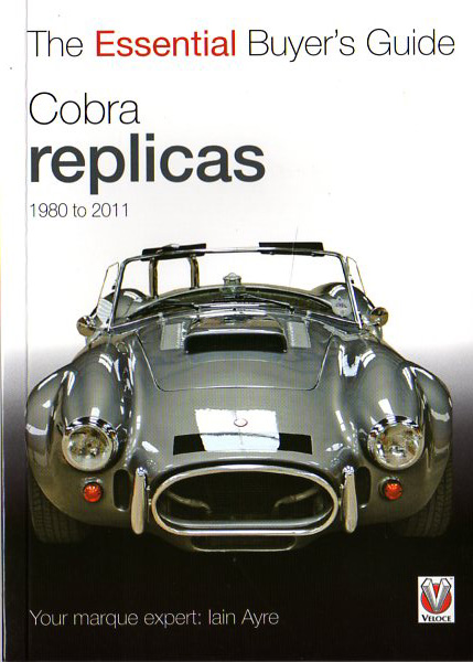 The Essential Buyer's Guide Cobra Replicas