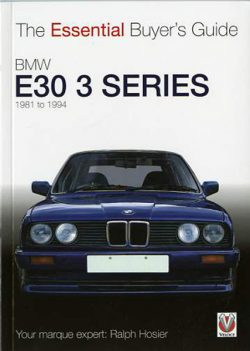 The Essential Buyer's Guide BMW E30 3 Series