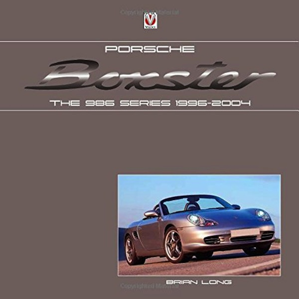 Porsche Boxster - The 986 Series 1996/2004