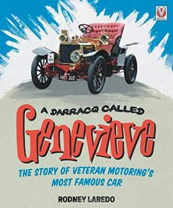 A Darracq called Genevieve - The story of Veteran motoring's most famous car