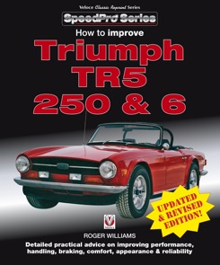 How to Improve Triumph TR5, 250 & 6 - Updated & Revised Edition!